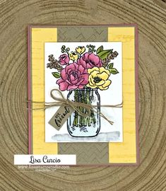 Stampin' Up! jar of flowers, comfort and hope Card Making Supplies, Card Making Tutorials, Card Making Techniques, Making Ideas, Cool Cards, Diy Cards, Handmade Cards, Mason Jar Cards, Mason Jars