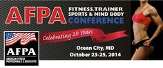 Attend the AFPA Fitness Trainer Conference to learn the latest in personal training, pain management, holistic nutrition and wellness! www.afpafitness.com