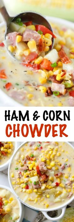 This delicious Ham and Corn Chowder is rich, creamy & full of flavor! Easy to make this soup is loaded with bacon, corn, & potatoes. Perfect fall dinner!