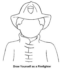 draw yourself as a firefighter coloring page - Coloring Sheet For Kindergarten