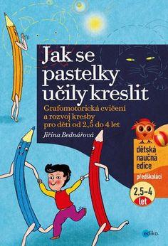 Jak se pastelky učily kreslit Pepsi, Frosted Flakes, Roman, Cereal, Teaching, Books, Cards, Praha, Montessori