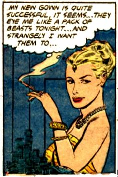 """""""They're Man Beasts......and I Want Them. Vintage Comic Book Art, Pop Art."""