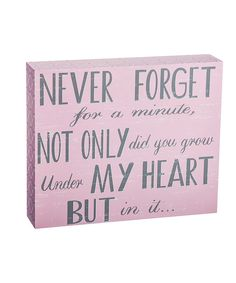 Look at this Blossoms & Buds 'Never Forget' Box Sign on #zulily today!