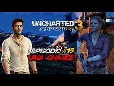 "Uncharted 3: Drake's Deception - Episódio #15 ""Uma Chance"""