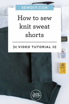 Learn how to sew a pair of knit sweat shorts in this video tutorial. No serger required! Knit Shorts, Learn To Sew, Sewing Patterns, Knitting, Summer, Stitching Patterns, Factory Design Pattern, Tricot, Cast On Knitting