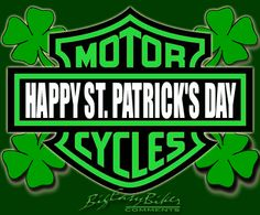 HAPPY ST. PATRICK'S DAY!!!!  May luck be your companion.  May friends stand by your side.  May history remind us all  Of Ireland's faith and pride.  ... May God bless us with happiness  May love and faith abide.  ~Irish Blessing Harley-Davidson of Long Branch www.hdlongbranch.com