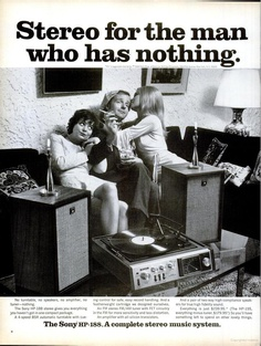 """Vintage ad for a complete stereo system - the Sony HP-188 """"Stereo for the man who has nothing...Everything you haven't got in one 'compact' package."""""""