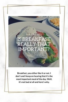 It has been ingrained since our youth that breakfast is the most important meal of the day. Well, it's not and in this article I'll tell you why. Let Them Talk, Let It Be, Recipe Of The Day, Blogging, Youth, Told You So, Meals, Lifestyle, Breakfast