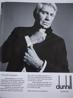 Don McCullin features in Alfred Dunhill campaign - see Grey Fox Blog www.greyfoxblog.com