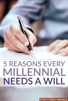 Do you have a will? Most millennials don't, but that doesn't mean that they don't need one. Here are 5 reasons why it's a good idea to create a will.