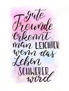 Hand-Lettering Galerie mit Sprüchen, Zitaten und Namen. Handgemalt mit Brushpens, Fineliner oder Schreibfeder. (Best Quotes Friendship)