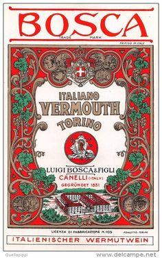 """01707 """"ITALIANO VERMOUTH TORINO - L. BOSCA & FIGLI - CANELLI""""  ETIC. ORIG. ANNI ´20 - ORIGINAL LABEL , YEARS´ 20 - Etichette"""
