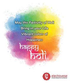 Wishing you a very Happy Holi! -Team Electrovese  #happy #holi