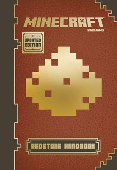 Minecraft Redstone Handbook, Updated Edition