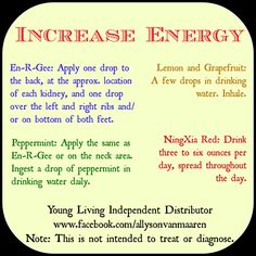 A guide that tells you what oils to use to increase your energy! These are only referring to Young Living Essential Oils.