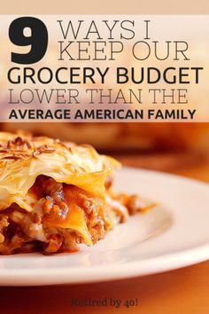 9 ways I keep our grocery budget lower than the average American family Save Money On Groceries, Ways To Save Money, Money Saving Tips, Saving Ideas, Money Tips, Groceries Budget, Frugal Living Tips, Frugal Tips, Food Cost
