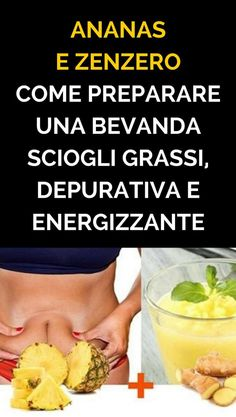 Pineapple And Ginger: Heres How To Make A Great Melt Ananas E Zenzero: Ecco Come Preparare Una Bevanda Sciogli Grassi, Depurativa E Energizzante Pineapple And Ginger: Heres How To Prepare A Fat Dissolving, Purifying And Energizing Drink - Detox Recipes, Healthy Recipes, Detoxification Diet, Body Cleanse Diet, Eco Slim, Chocolate Slim, Detox Salad, Diet Plan Menu, Healthy Drinks