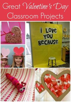 Great Valentines Day Classroom Projects