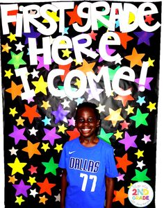 End of the Year Photo Backdrop:  First Grade Here I Come!