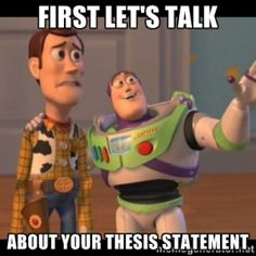 Let's begin our workshop with the thesis statement.