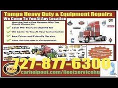 The best Tampa, Florida Mobile heavy duty diesel mechanic repair service for semi tractor trailer truck, construction and onsite agricultural farm equipment technician include pre purchase commercial vehicle inspection review by calling 727-877-6300 or go to http://www.carhelpout.com/tampa-heavy-duty-truck-equipment-repair-service/  for more location near you.