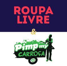 Roupa Livre na nova edição do Pimp Nossa Cooperativa do Pimp My Carroça. no Catraca Livre.