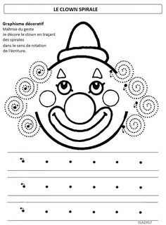 Sur le thème du cirque, la spirale - La maternelle d'Isadis7 Clown Crafts, Carnival Crafts, Pre Writing, Writing Skills, Preschool Worksheets, Preschool Activities, Theme Carnaval, Le Clown, Circus Theme