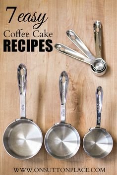 7 quick and easy coffee cake recipes that can be made for breakfast or dessert.