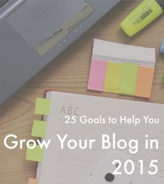 25 Tips Grow Your Blog 2015