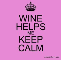 Wine helps me #wine #winehumor  Beso de Vino