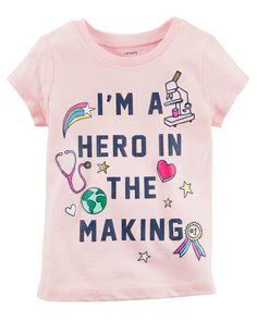 Baby Girl Hero In The Making Jersey Tee | Carters.com #babygirlteeshirts