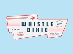 whistle dixie badge