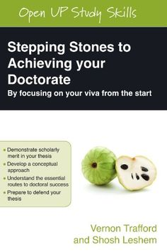 The starting point to achieving your doctorate is to appreciate how your thesis will be examined. The criteria that examiners use, the questions they ask in vivas and their reports provide templates against which theses are judged. So, why not start from this endpoint as you plan, undertake, write and defend your research?