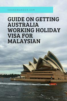 Working Holiday Visa, Working Holidays, Work In Australia, Putrajaya, List Of Countries, Australian Homes, Once In A Lifetime, Step Guide, Wander