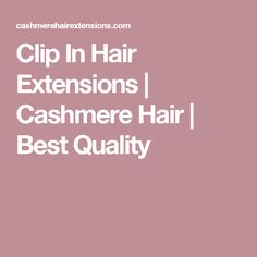 Shop for the best clip-in hair extensions by Cashmere Hair. Cashmere Hair uses top grade quality human hair for all hair extensions. One Piece Hair Extensions, Best Human Hair Extensions, Tape In Hair Extensions, Cashmere Hair, Voluminous Hair, Platinum Blonde, Remy Human Hair, Cool Hairstyles, Hairstyle Ideas