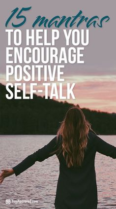 A mantra is a repeated sound, word, or sentence used to help with meditation. You can use mantras to boost positive self-talk, self-love, and confidence.