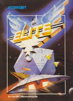Elite for the BBC Micro, by David Braben and Ian C Bell.