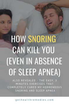 HOW SNORING CAN KILLS (EVEN IN ABSENCE OF SLEEP APNEA)   ALSO REVEALED - THE EASY, 3 MINUTES EXERCISES THAT COMPLETELY CURED MY HORRENDOUS SNORING AND SLEEP APNEA. Types Of Sleep Apnea, Sleep Apnea Treatment, Causes Of Sleep Apnea, Sleep Apnea Remedies, Sleep Apnea In Children, Central Sleep Apnea, Sleep Center, How To Stop Snoring, Sleep Studies