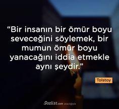 ✔Bir insanın bir ömür boyu sevəcəyini söyləmək, bir şamın ömür boyu yanacağını iddia etməklə eyni şeydir. #Tolstoy #sözlər #şair #yazar #kitab