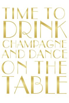 Time to Drink Champagne Printable