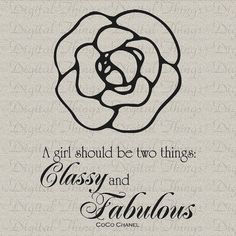CoCo Chanel French Quote Girl Two Things Classy by DigitalThings, $1.00