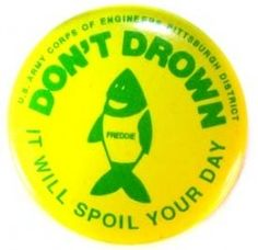 1950's US Army Corps of Engineers Don't Drown Pinback Button