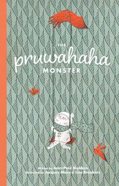 Pruwahaha Monster, The | Jean-Paul Mulders | 9781771385664 | NetGalley