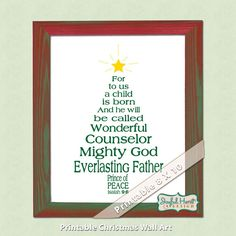Christian Christmas Bible Verse art Isaiah Scripture Christmas tree sign printable 8 x 10 print- For unto us a son is born - Prince of Peace on Etsy, $8.00 Keep Christ in Christmas