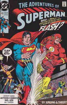 ADVENTURES OF SUPERMAN #463 By Dan Jurgens. The cover for this issue is a homage to Superman (vol. 1) #199. This issue marks the first post-Crisis race between Superman and The Flash. Superman and the Flash race around the Earth in a contest held by Mxyzptlk to see who is the fastest superhero, with the Earth's survival at stake.
