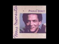 """PAULO DINIZ - Meus Momentos - Album Completo 1994 = Paulo Diniz, músico, cantor e compositor pernambucano fez  sucesso na década de 70 compondo, em parceria com o amigo  Odibar, o hino de protesto """"Quero Voltar Pra Bahia"""", cujos  versos carregados de saudade prestavam homenagem a  Caetano Veloso, que se encontrava exilado em Londres."""