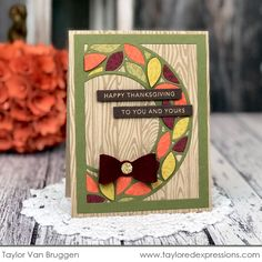 Sending Thanksgiving Wishes   Taylored Expressions Blog