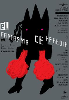 El Fantasma de Heredia, Lech Majewski, 2015 - Posters on paper - BOSZart Design Poster, Graphic Design, Polish Posters, Recital, Poster On, Batman, Culture, Superhero, Abstract