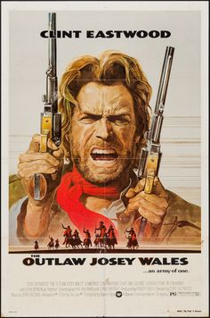 Movie Posters:Western, The Outlaw Josey Wales (Warner Brothers, 1976). On... Image #1