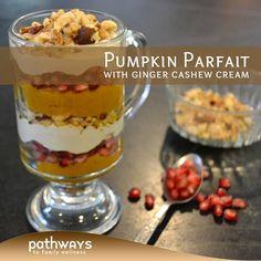 Pumpkin Parfait (with Ginger Cashew Cream!) - http://recipes.pathwaystofamilywellness.org/
